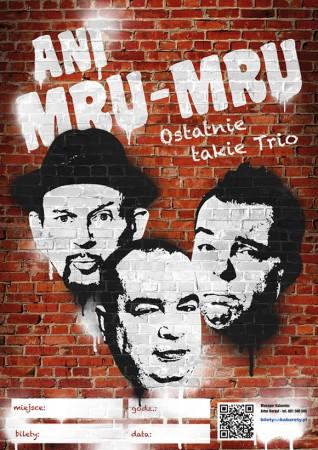Kabaret Ani Mru Mru - Ostatnie takie trio