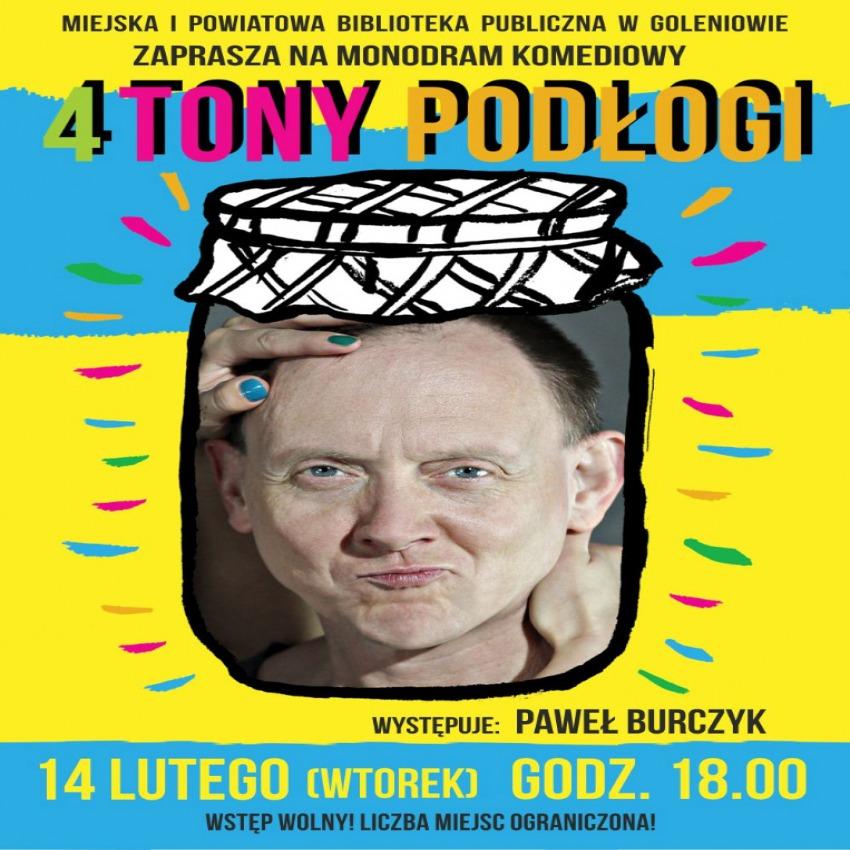 4 tony podłogi - monodram komediowy Pawła Burczyka