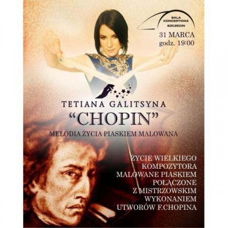 Chopin. Melodia życia malowana piaskiem - spektakl Tetiany Galitsyny
