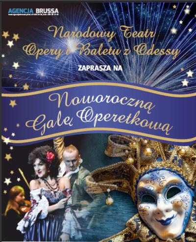 Narodowy Teatr Opery i Baletu w Odessie Wielka Gala Noworoczna Operetki czar