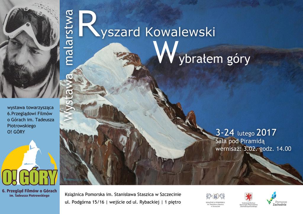 """Wernisaż wystawy malarstwa Ryszarda Kowalewskiego """"Wybrałem góry"""""""