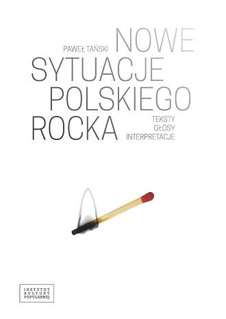 Nowe sytuacje polskiego rocka - Paweł Tański
