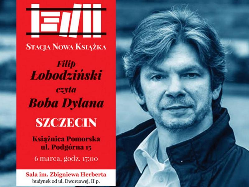 Stacja nowa książka: Filip Łobodziński czyta Boba Dylana