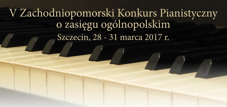 V Zachodniopomorski Konkurs Pianistyczny
