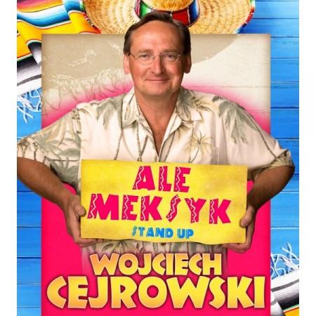 Wojciech Cejrowski - 'Ale Meksyk'