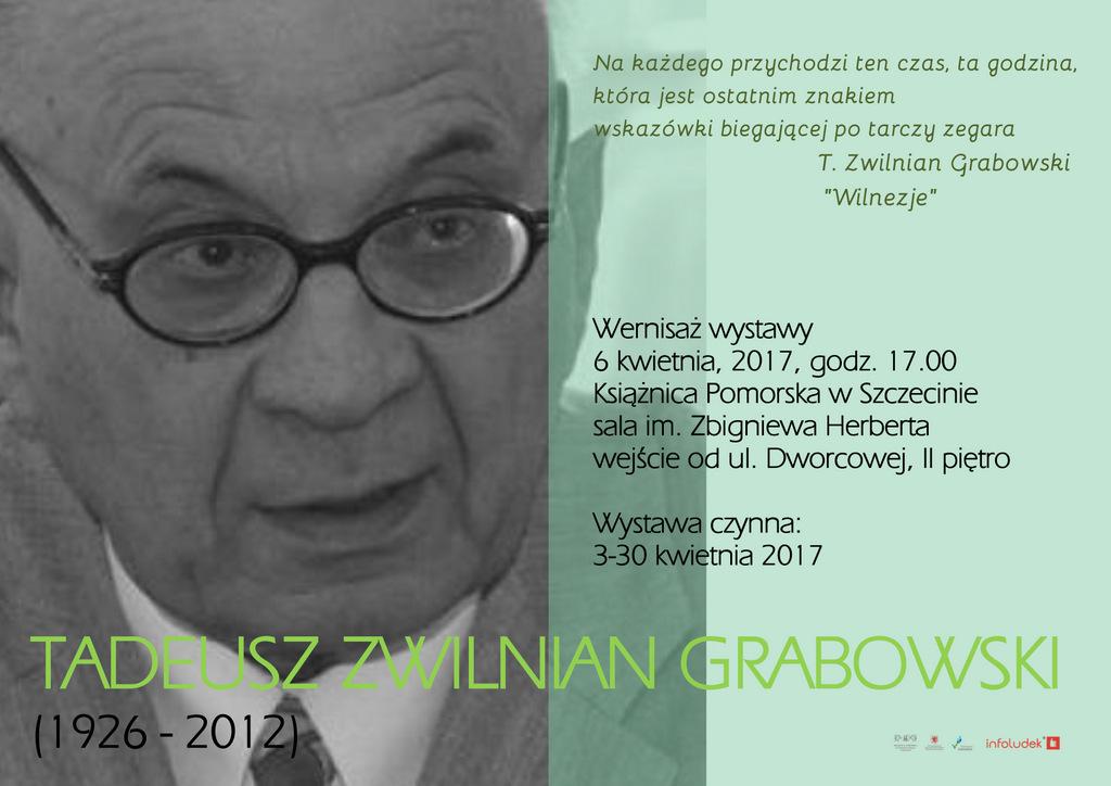 Wernisaż Wystawy: Tadeusz Zwilnian Grabowski (1926-2012)