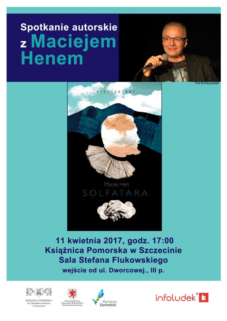 Spotkanie autorskie z Maciejem Henem