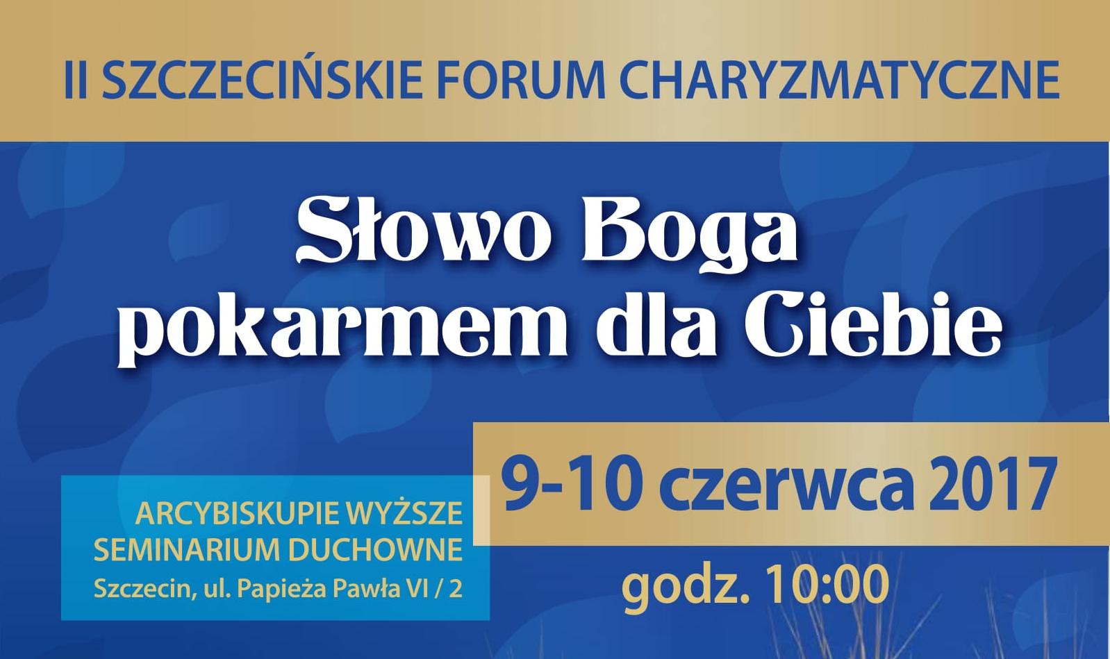 II Szczecińskie Forum Charyzmatyczne