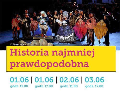 Historia najmniej prawdopodobna (Dzień Dziecka w Operze na Zamku)