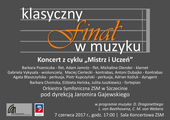 """Koncert z cyklu Mistrz i Uczeń - """"Klasyczny finał w Muzyku"""""""