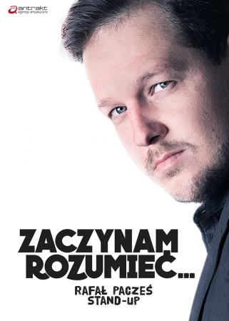 Rafał Pacześ - program 'Zaczynam rozumieć'