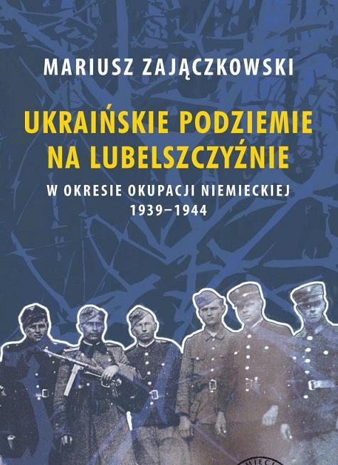 Polacy i Ukraińcy: 1939-1947