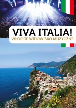 Viva Italia! - Włoskie widowisko muzyczne