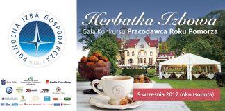 Herbatka Izbowa i Gala Konkursu Pracodawca Roku Pomorza 2017