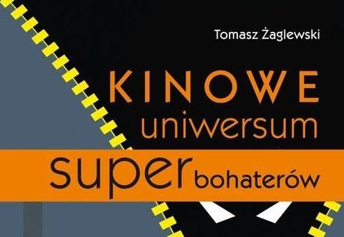 Kinowe Uniwersum Superbohaterów – spotkanie autorskie