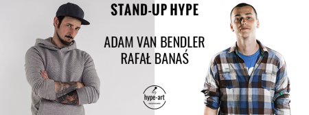 Stand-Up Hype - Adam van Bendler & Rafał Banaś