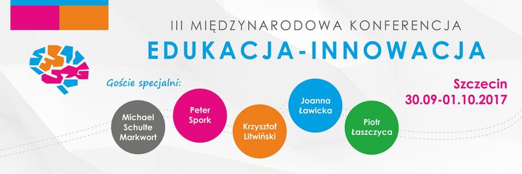 III Międzynarodowa Konferencja Edukacja - Innowacja