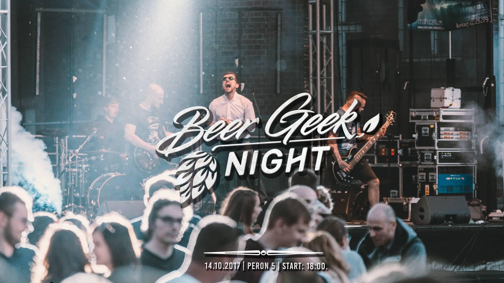 Beer Geek Night - nocny festiwal piwa