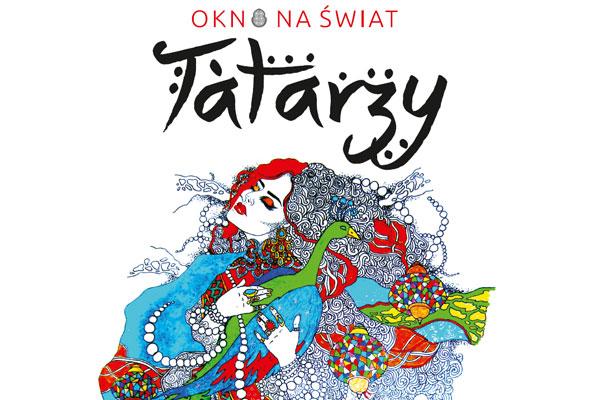 Okno na świat: Tatarzy. Spacer oraz pokaz filmu