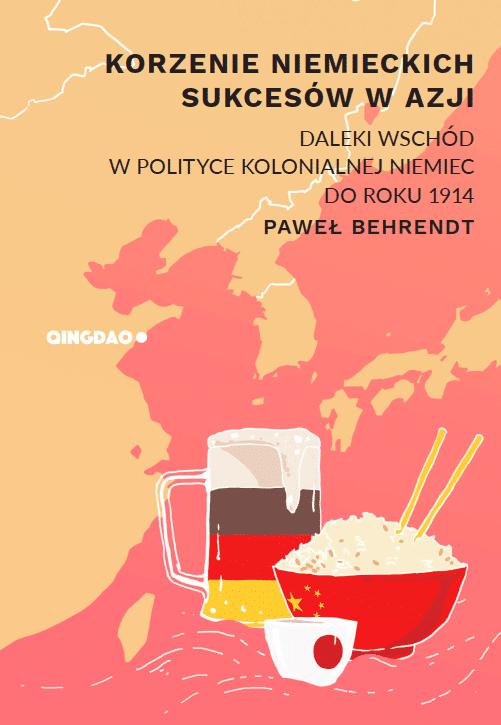 """Paweł Behrendt – """"Korzenie niemieckich sukcesów w Azji"""""""