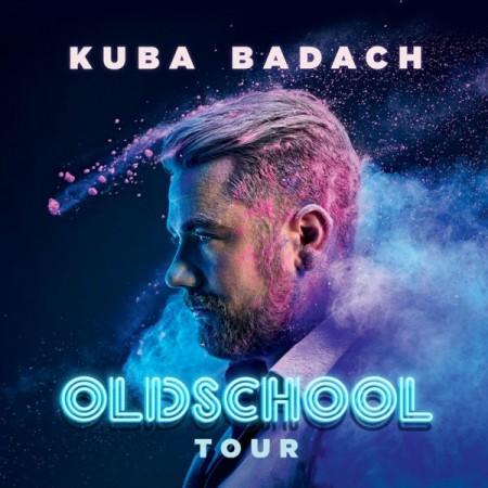 """Kuba Badach """"Oldschool"""""""