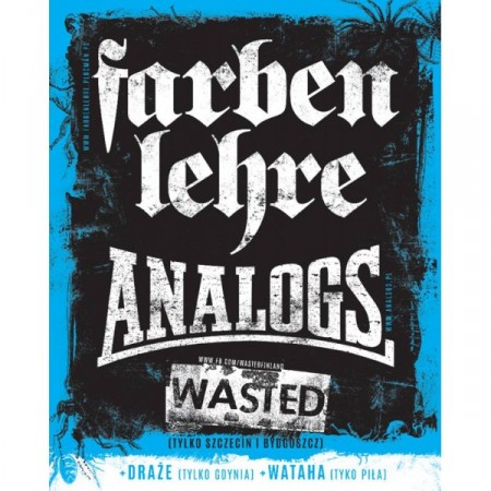 Farben Lehre, The Analogs, Wasted