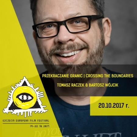 Przekraczanie Granic: Tomasz Raczek, Bartosz Wójcik