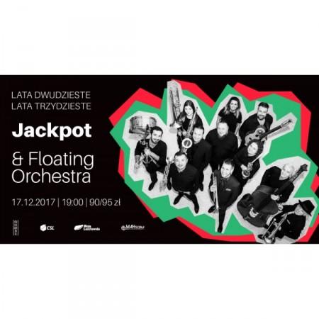 """Jackpot & Floating Orchestra """"Lata dwudzieste, lata trzydzieste"""""""