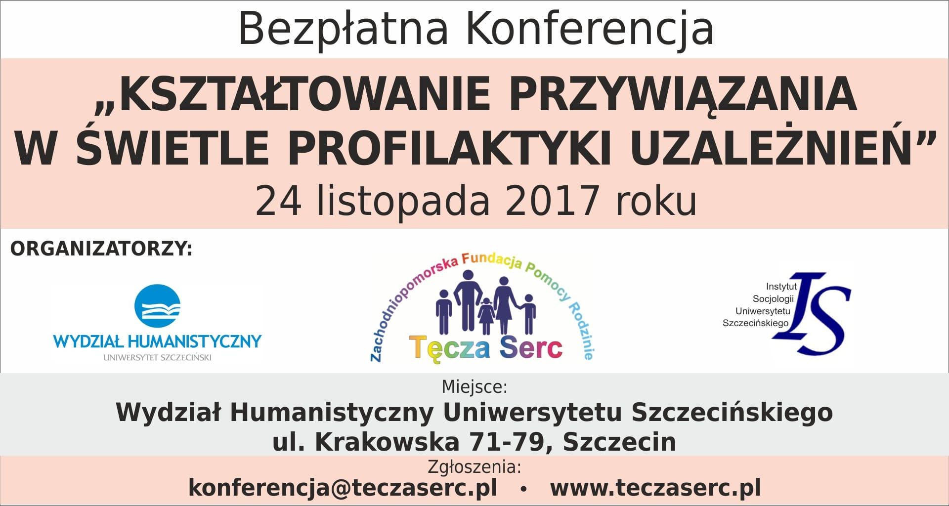 """Konferencja """"Kształtowanie przywiązania w świetle profilaktyki uzależnień"""""""
