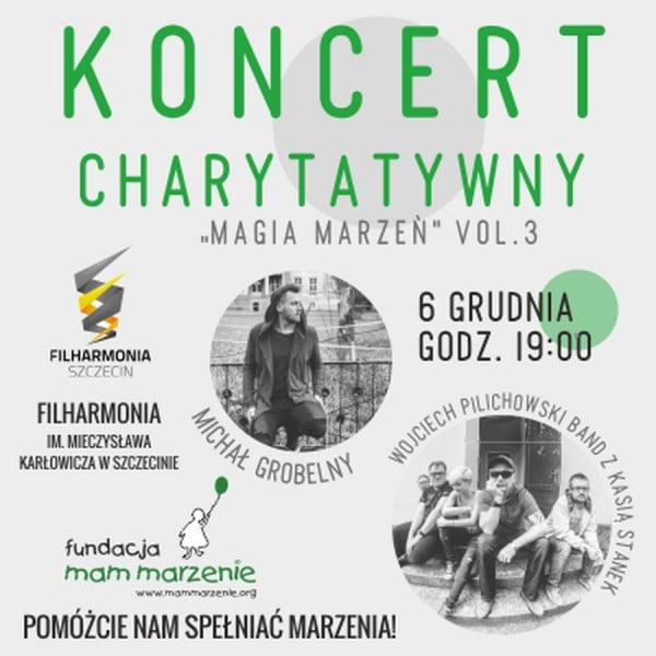 """Koncert charytatywny """"Magia Marzeń vol. 3"""" edycja Szczecin oraz Jarmark Mikołajkowy"""