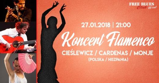 Koncert Flamenco - Cieślewicz, Cardenas & Monje