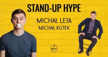 Stand-up Hype: Michał Leja & Michał Kutek