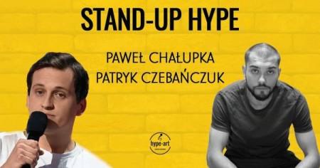 Stand-up Hype: Paweł Chałupka & Patryk Czebańczuk