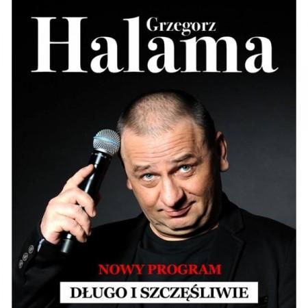 Grzegorz Halama - Długo i szczęśliwie