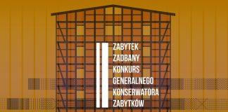 """konkurs """"Zabytek Zadbany"""""""
