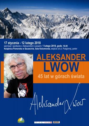 Wernisaż wystawy - Aleksander Lwow. 45 lat w górach świata