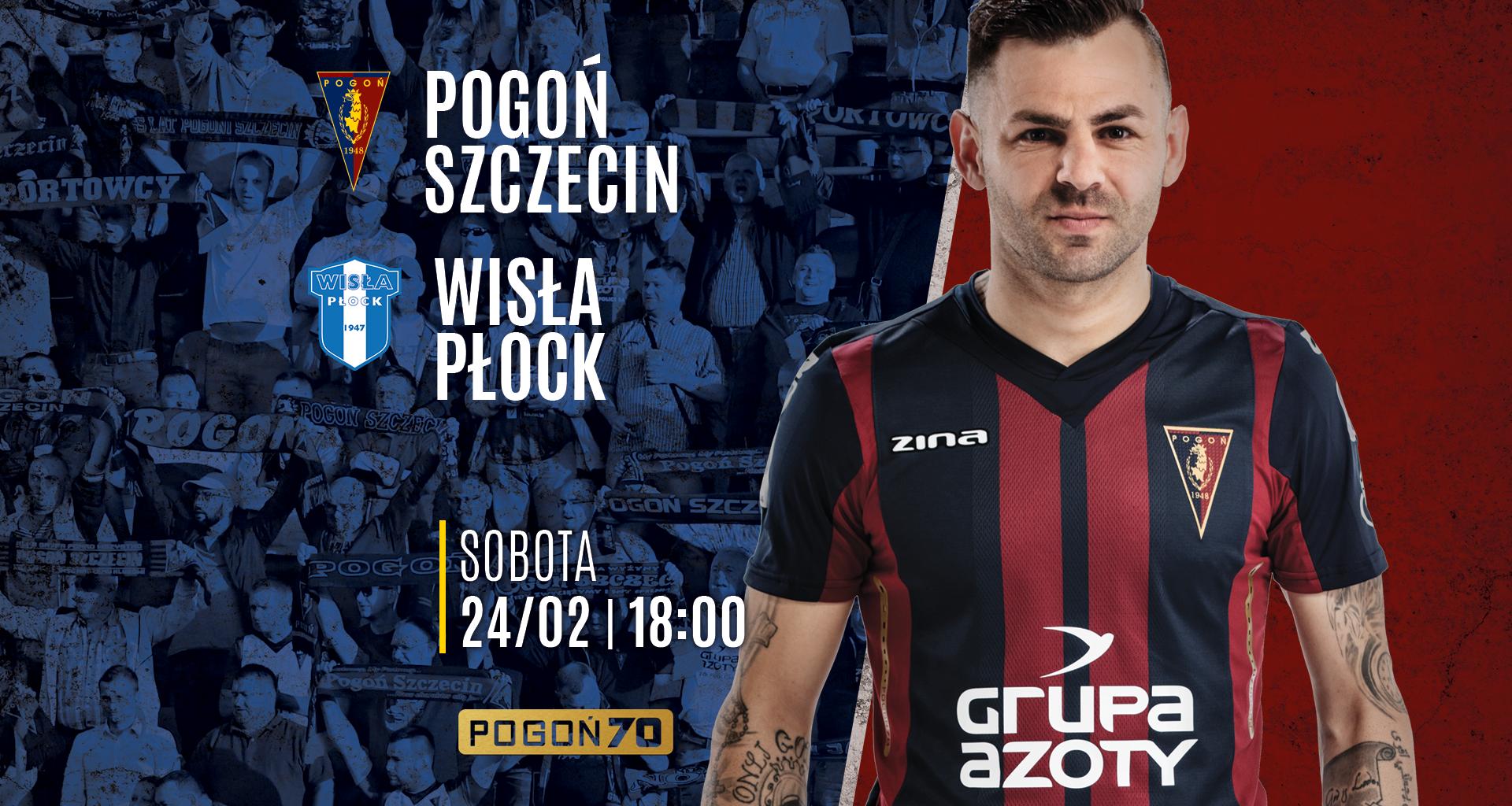 Pogoń Szczecin - Wisła Płock