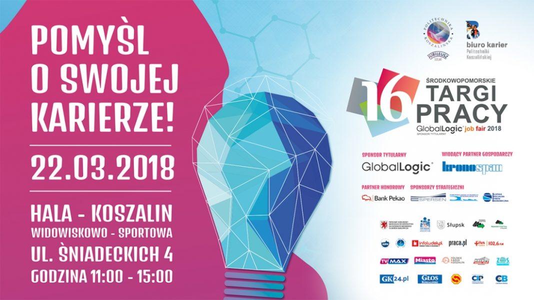 16. Środkowopomorskie Targi Pracy GlobalLogic Job Fair 2018 Koszalin