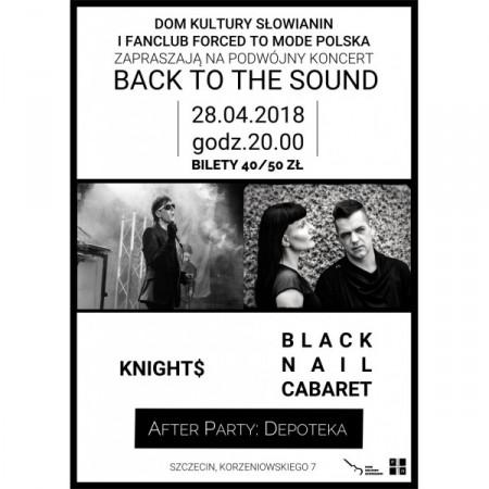 Back to the Sound: Knights, Black Nail Cabaret + Depoteka – ODWOŁANY