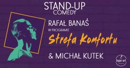 Stand-up Comedy: Rafał Banaś & Michał Kutek / Hype-art