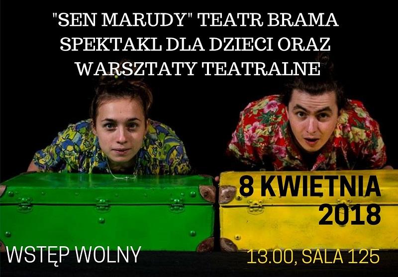 "Teatranki: ""Sen Marudy"" Teatru Brama"
