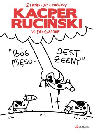 """Kacper Ruciński - program """"Bóg jest mięsożerny"""""""
