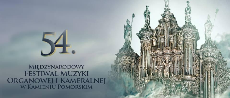 54. Międzynarodowy Festiwal Muzyki Organowej i Kameralnej w Kamieniu Pomorskim
