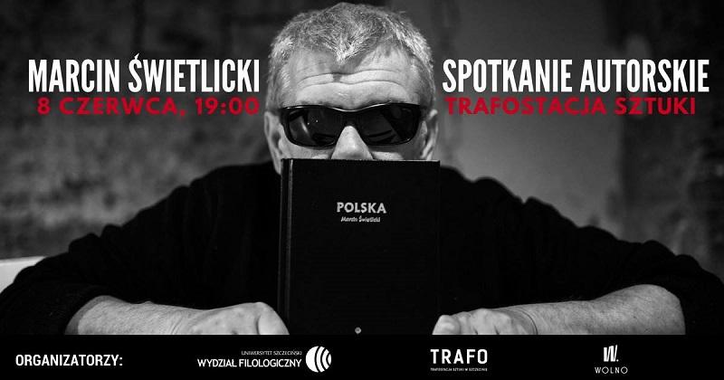 """Marcin Świetlicki z """"Polską (wiązanką pieśni patriotycznych)"""""""