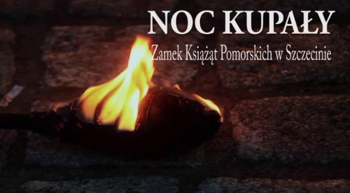 Tradycje Świętojańskie - Noc Kupały