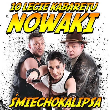 Kabaret Nowaki - 10-lecie kabaretu Nowaki