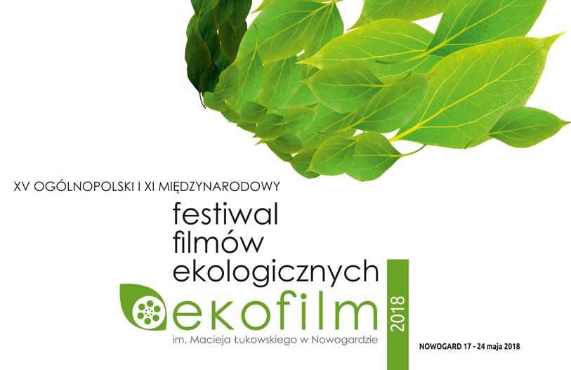 """Festiwal Filmów Ekologicznych im. Macieja Łukowskiego """"Ekofilm"""""""