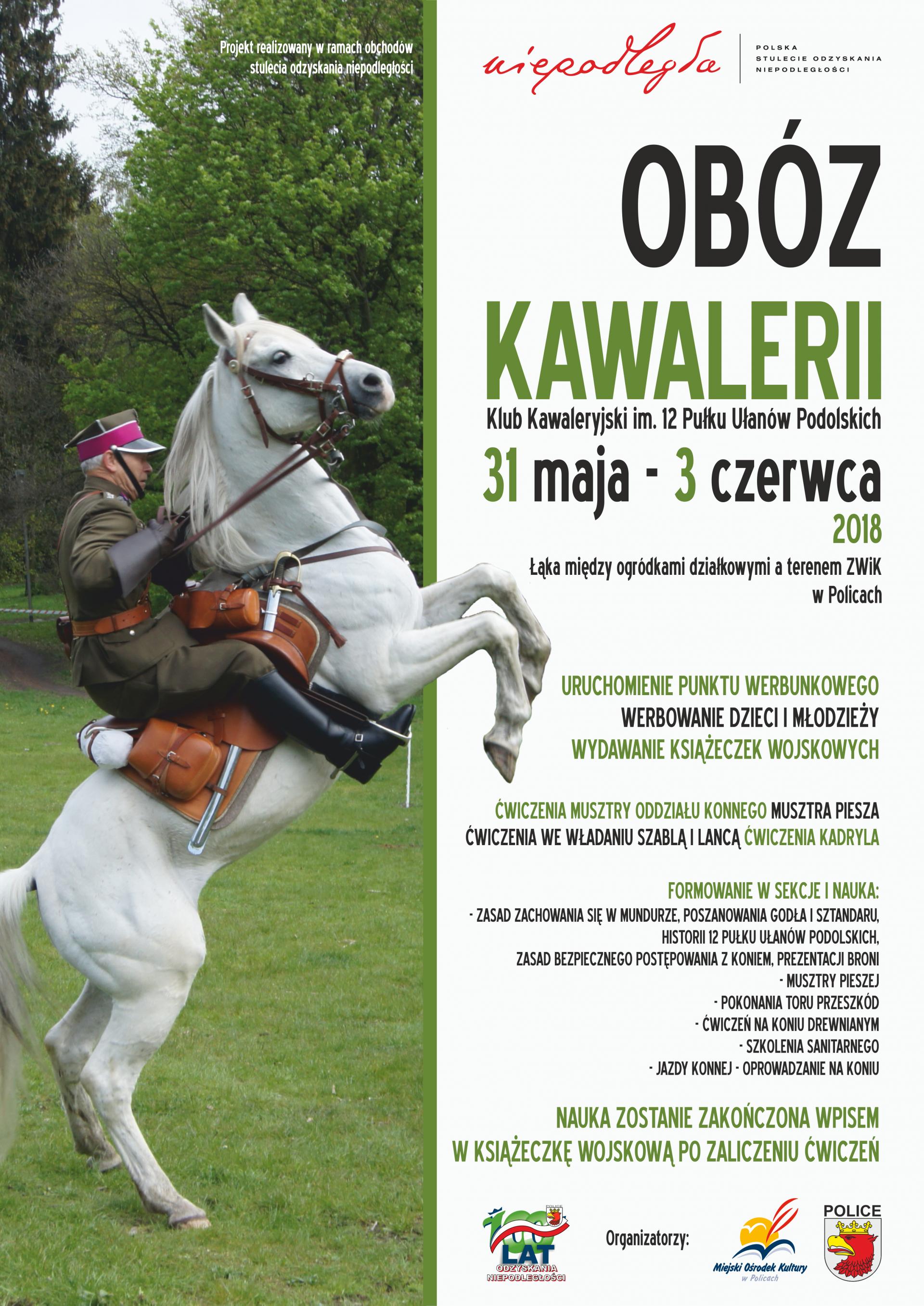 Rekonstrukcja polskiego obozu kawalerii w Policach - Klub Kawaleryjski im. XII PUP