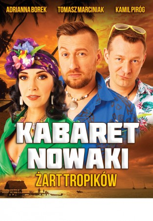 Kabaret Nowaki - Żart tropików
