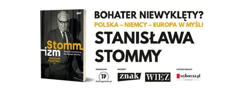 Debata: Polska-Niemcy-Europa w myśli Stanisława Stommy